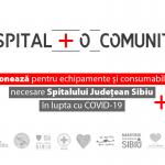 Un spital+o comunitate: Donează pentru Spitalul Județean Sibiu
